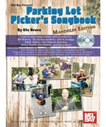 Parking Lot Pickers Songbook Mandolin Edition