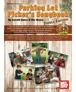 Parking Lot Pickers Songbook: Fiddle Edition