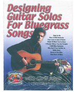 Designing Guitar Solos For Bluegrass Songs