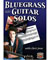 Chris Jones Bluegrass Guitar Solos - Bluegrass Books & DVD's
